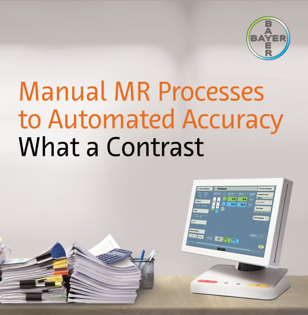 Manual MR Processes to Automated Accuracy What a Contrast